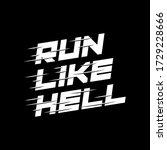 run like hell white on black... | Shutterstock .eps vector #1729228666