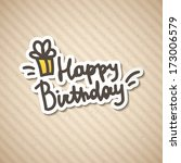 happy birthday  handwritten text | Shutterstock . vector #173006579