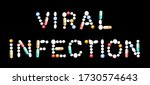 viral infection written with...   Shutterstock .eps vector #1730574643