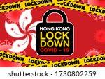 Hong Kong Lockdown For...