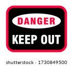 danger keep out sign  danger... | Shutterstock .eps vector #1730849500