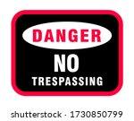 danger no trespassing sign ... | Shutterstock .eps vector #1730850799