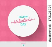 happy valentines day card  i... | Shutterstock .eps vector #173125724