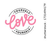 love yourself logo stamp quote. ... | Shutterstock .eps vector #1731494179