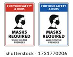 Masks Required While On The...