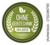 ohne gentechnik  non gmo  label ... | Shutterstock .eps vector #1732180750