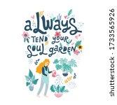 always tend your soul garden... | Shutterstock .eps vector #1733565926