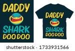 daddy shark doo doo typography... | Shutterstock .eps vector #1733931566