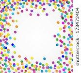 colorful confetti border | Shutterstock . vector #173472404