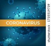 coronavirus vector realistic... | Shutterstock .eps vector #1735519739