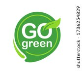 go green icon with eco friendly ...   Shutterstock .eps vector #1736254829