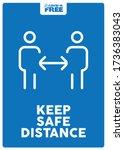 Keep Safe Distance. Covid 19...
