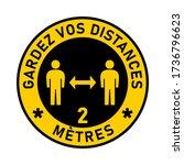 "gardez vos distances  ""keep... | Shutterstock .eps vector #1736796623"