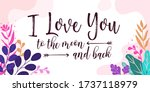 love quotes i love you to the... | Shutterstock .eps vector #1737118979