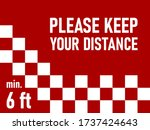 Please Keep Your Distance 6 Ft...
