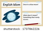 English Idiom Once In A Blue...