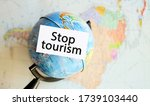 Stop Tourism Due To The Crisis...