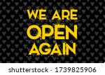 we are open again text vector...   Shutterstock .eps vector #1739825906