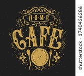 home cafe typography vector... | Shutterstock .eps vector #1740436286