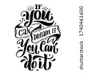 If You Can Dream It You Can Do...