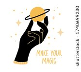 make your magic. inspirational... | Shutterstock .eps vector #1740699230
