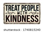 treat people with kindness... | Shutterstock .eps vector #1740815240