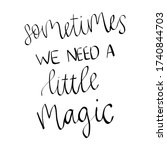 sometimes we need a little... | Shutterstock .eps vector #1740844703