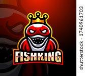 fishking mascot esport logo...   Shutterstock .eps vector #1740961703