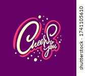 cheers to you lettering. vector ... | Shutterstock .eps vector #1741105610