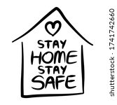 stay home stay safe poster... | Shutterstock .eps vector #1741742660