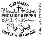 way maker miracle warker... | Shutterstock .eps vector #1742250506