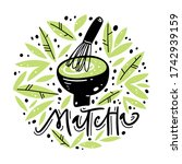 matcha tea label. lettering ...   Shutterstock .eps vector #1742939159