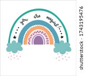 you are magical rainbows baby...   Shutterstock .eps vector #1743195476