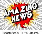 amazing news   comic book style ... | Shutterstock .eps vector #1743286196