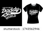 awesome daddy in the world | Shutterstock .eps vector #1743562946