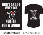 Don't Argue With Me Neuter For...