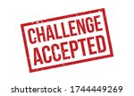 challenge accepted rubber stamp....   Shutterstock .eps vector #1744449269
