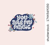 you are my magic. lettering... | Shutterstock .eps vector #1744569350