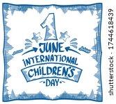 1 june international childrens... | Shutterstock .eps vector #1744618439