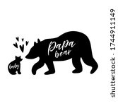 baby and father bear. papa bear.... | Shutterstock .eps vector #1744911149