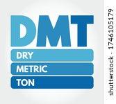 Dmt   Dry Metric Ton Acronym ...