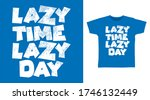 Lazy Time Typography Design...