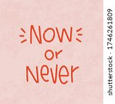 now or never choice short... | Shutterstock .eps vector #1746261809