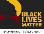 black lives matter concept....   Shutterstock .eps vector #1746527090
