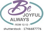 Be Joyful Always Romanians 12...