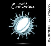 Coronavirus Sign With Rugby...