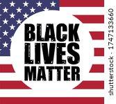 black lives matter text vector... | Shutterstock .eps vector #1747133660