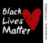 black lives matter text vector... | Shutterstock .eps vector #1747140026