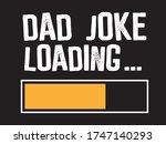 Dad Joke Loading   Beautiful...