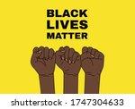 black lives matter. hands on...   Shutterstock .eps vector #1747304633